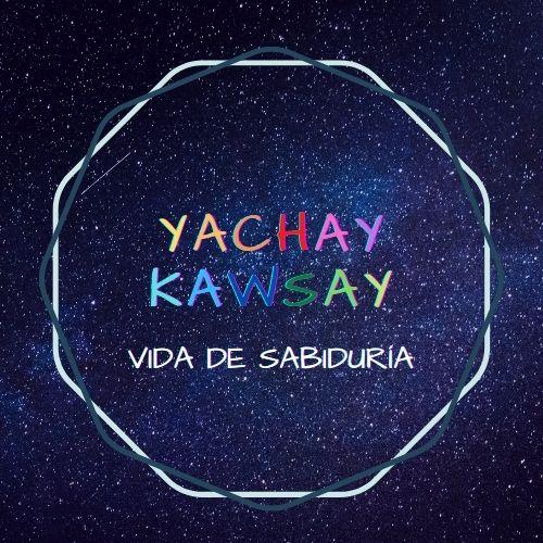 Yachay Kawsay