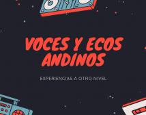 #VocesyEcosAndinos