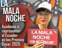 LA MALA NOCHE representa a Ecuador en los Óscar 2020.
